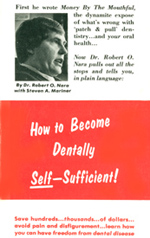 How to Become Dentally Self Sufficient