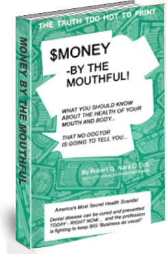Money by the Mouthful!